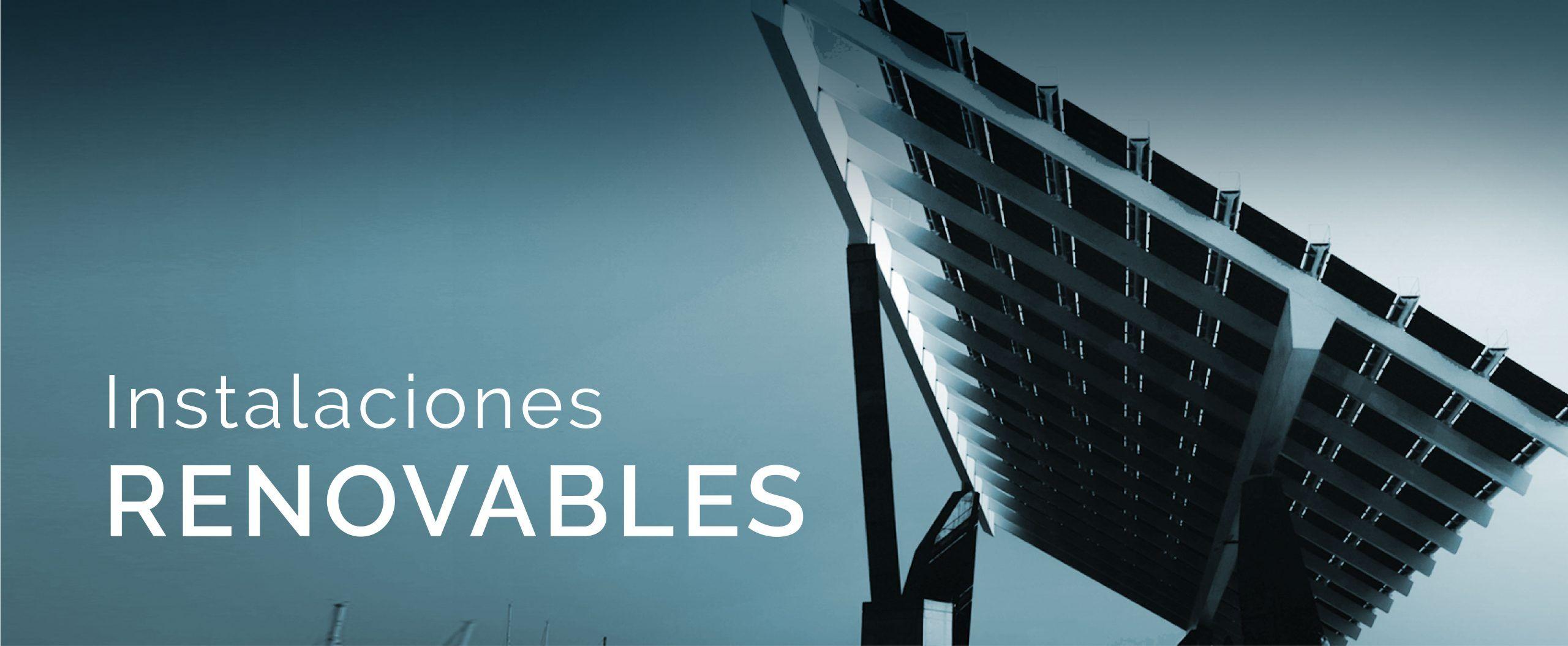 Instalaciones y progectos en energías renovables